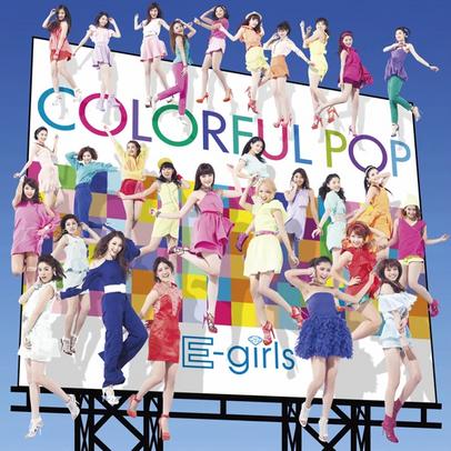 "E-Girls | ""Colorful Pop"" (2014)"