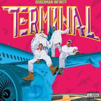 "Doberman Infinity | ""Terminal"""