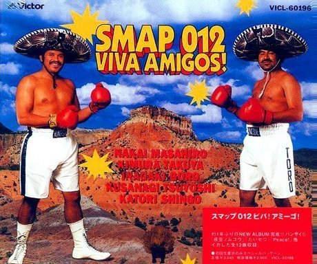 "SMAP 012 | ""VIVA AMIGOS"""