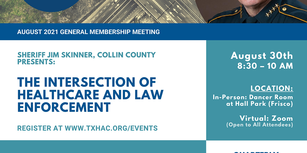 General Membership Meeting - The Intersection of Healthcare and Law Enforcement