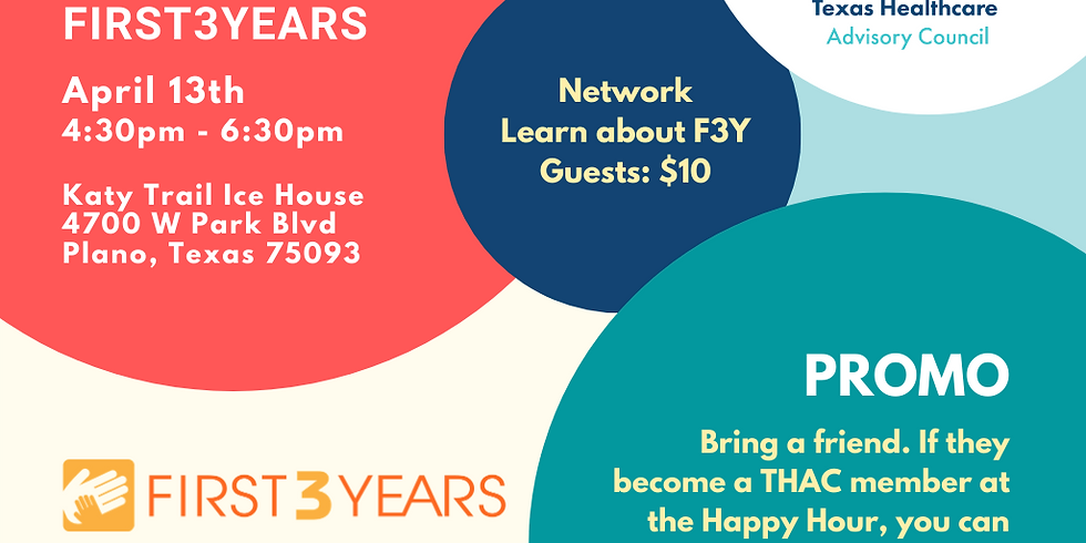 Happy Hour with a Twist - Supporting First3Years