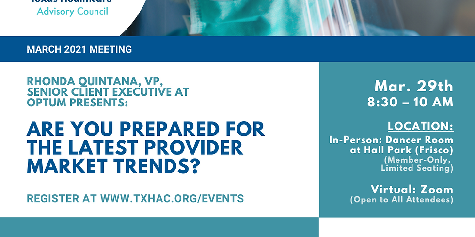 General Membership Meeting - Are You Prepared for the Latest Provider Market Trends?