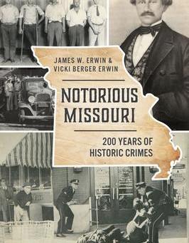 """Notorious Missouri,"" Reviewed by Bill Schwab"