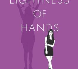 """The Lightness of Hands"" | Reviewed by Lynda Klarner"
