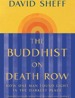 """""""The Buddhist On Death Row"""" 