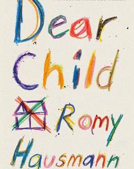 """""""Dear Child""""   Reviewed by Chris Stuckenschneider"""