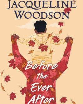 """""""Before the Ever After,""""   Reviewed by Chris Stuckenschneider"""