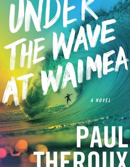"""""""Under the Wave at Waimea""""   Reviewed by William Winkler"""