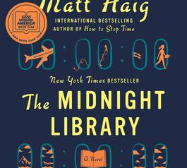 """""""The Midnight Library,""""   Reviewed by Nelson Appell."""