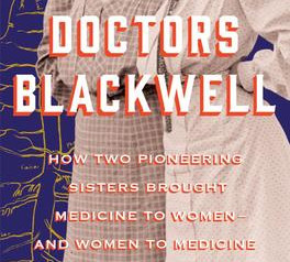 """""""The Doctors Blackwell,""""   Reviewed by William Winkler"""