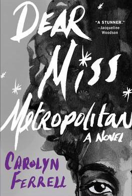 """Dear Miss Metropolitan"" Reviewed by Pat Sainz"