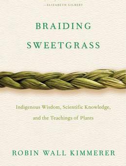 """Braiding Sweetgrass,"" | Reviewed by Bill Schwab"