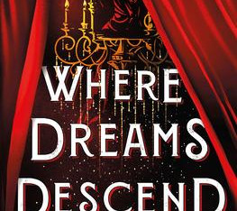 """""""Where Dreams Descend"""" 