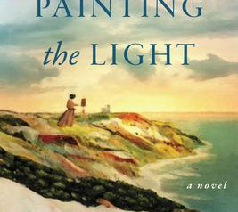 """""""Painting the Light""""   Reviewed by Susan Ferguson"""