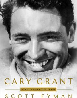 """""""Cary Grant: A Brilliant Disguise"""" Reviewed by Pat Sainz."""