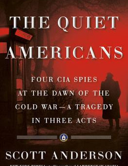 """""""The Quiet Americans,"""" Reviewed by Bill Schwab"""