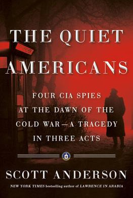 """The Quiet Americans,"" Reviewed by Bill Schwab"