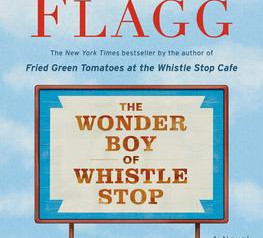 """""""The Wonder Boy of Whistle Stop""""   Reviewed by Pat Sainz."""