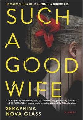 """""""Such a Good Wife""""   Reviewed by Pat Sainz"""