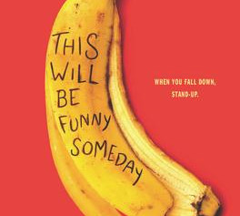 """This Will Be Funny Someday,"" 