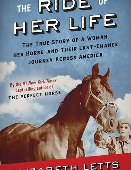 """""""The Ride of Her Life""""   Reviewed by Joan Kletzker"""
