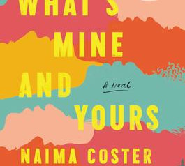 """""""What's Mine and Yours,""""   Reviewed by Pat Sainz"""