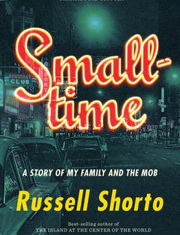 """""""Smalltime: A Story of My Family and the Mob,""""