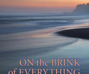 """On the Brink of Everything,"" 