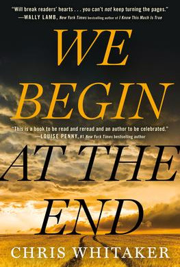 """""""We Begin at the End,"""" 