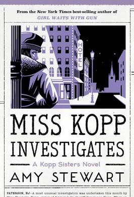 """Miss Kopp Investigates""   Reviewed by Pat Sainz"