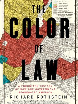 """""""The Color of Law""""   Reviewed by Bill Schwab"""