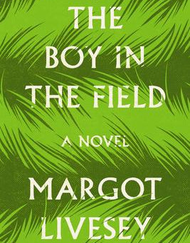 """The Boy in the Field,"" by Margot Livesay"