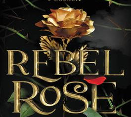 "Review: ""Rebel Rose"" 