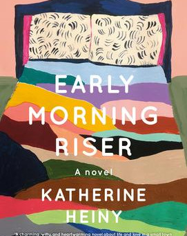 """""""Early Morning Riser,"""" 
