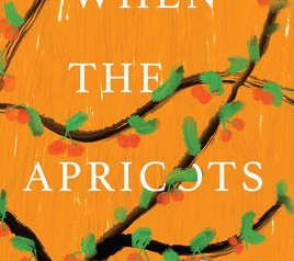 """""""When Apricots Bloom,""""   Reviewed by Pat Sainz"""