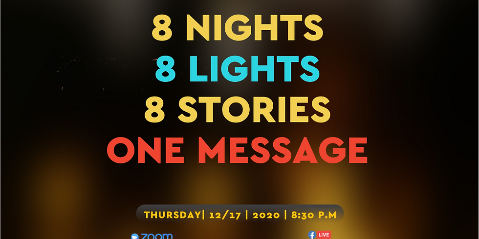 8 NIghts 8 Lights 8 Stories One Message