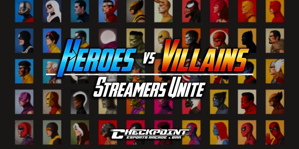 Hero's vs Villain's : Streamers Unite