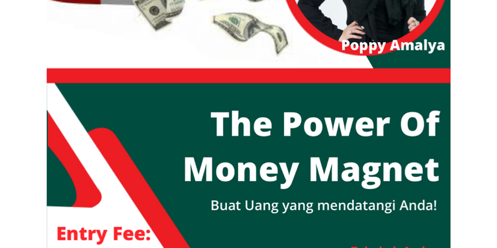 The Power of Money Magnet