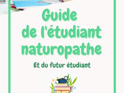 Tout savoir sur la formation de naturopathe : le guide de l'étudiant naturopathe