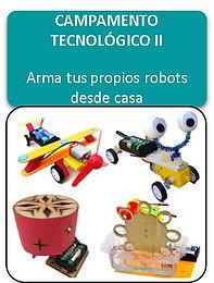 CAMPAMENTO TECNOLÓGICO II - 4 a 13 años