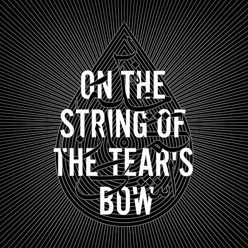 بر چلهی کمان اشک - On the String of the Tear's Bow