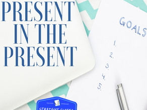 Be Present in the Present
