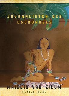 001 Journalisten_des_Dschungels_Maielin_