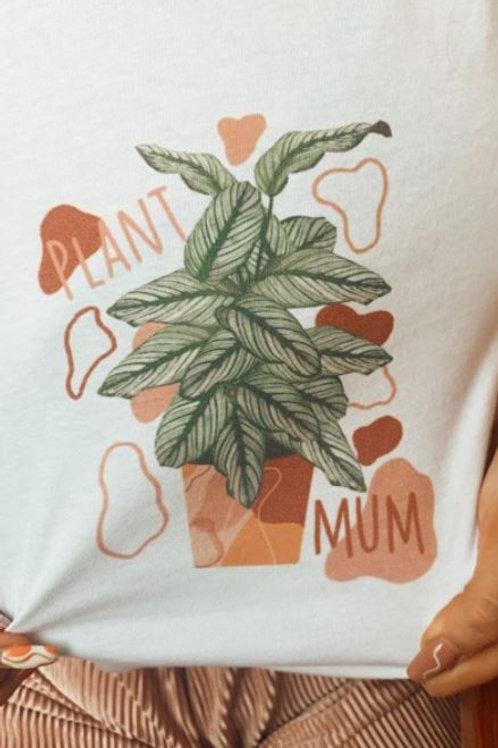 Plant Mum T-Shirts