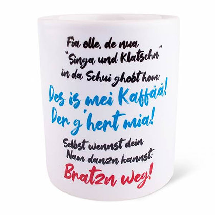 "Tasse "" Singa & Klatschn"""