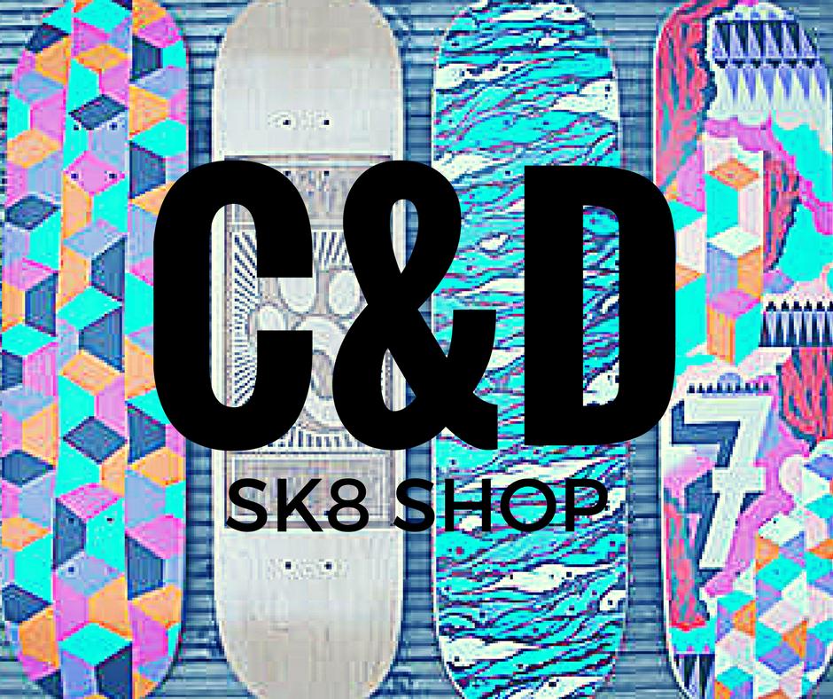 C&D SK8 SHOP