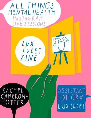 Lux Lucet Zine: A Conversation With All Things Mental Health