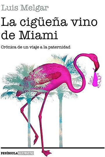 Portada La cigüeña vino de Miami.jpg
