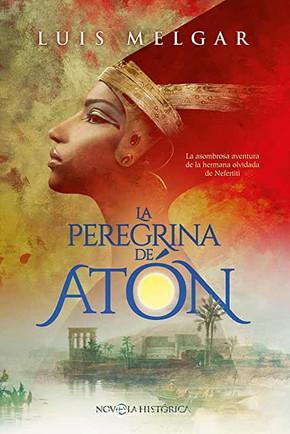 La peregrina de Atón