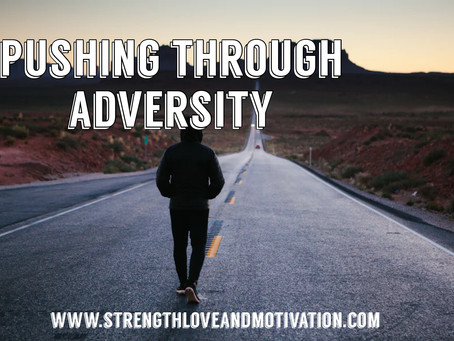 Pushing Through Adversity by Nyla Buie